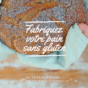 Atelier pain sans gluten au levain maison